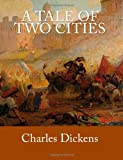 A Tale of Two Cities [Large Print Edition], Charles Dickens, 1496119045