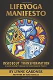 LIFEYOGA Manifesto, Lynne Gardner, 1494363755