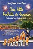 vignette de 'Histoires des Jean-Quelque-Chose<br /> Une belle brochette de bananes (Jean-Philippe Arrou-Vignod)'