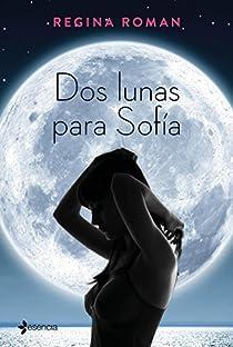 Dos lunas para Sofía par Roman