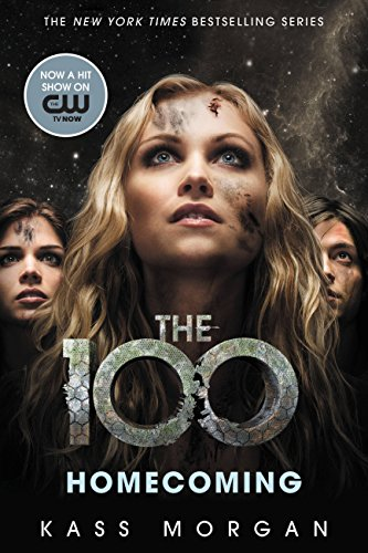 Homecoming (The 100 Series Book 3)