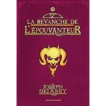 ÉPOUVANTEUR (L') T.13 : LA REVANCHE DE L'ÉPOUVANTEUR