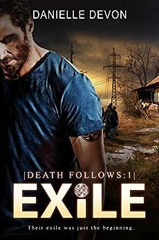 Exile (Death Follows: Book 1) by [Devon, Danielle]