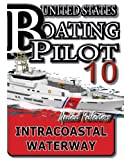 U. S. Boating Pilot 10 Intracoastal Waterway