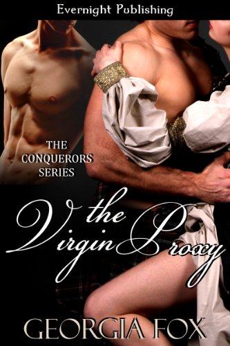 The Virgin Proxy (The Conquerors Book 2) (Georgia Fox The Conquerors)