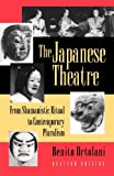 The Japanese Theatre: From Shamanistic Ritual to Contemporary Pluralism - Revised Edition