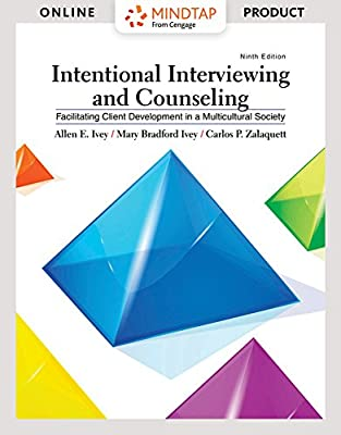MindTap Counseling for Ivey/Ivey/Zalaquett's Intentional Interviewing and Counseling: Facilitating Client Development in a Multicultural Society, 9th Edition