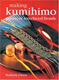 img - for Making Kumihimo: Japanese Interlaced Braids book / textbook / text book
