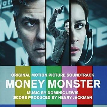 LEWIS, DOMINIC ; HENRY JACKMAN - Money Monster (Original Motion Picture  Soundtrack) - Amazon.com Music