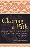 Clearing a Path, Nancy Shoemaker, 0415926750