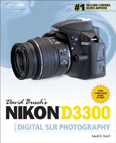 David Busch's Nikon D3300 Guide to Digital SLR
