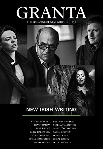 Granta 135: New Irish Writing