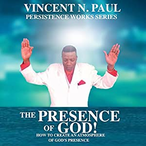 The Presence of God! Audiobook