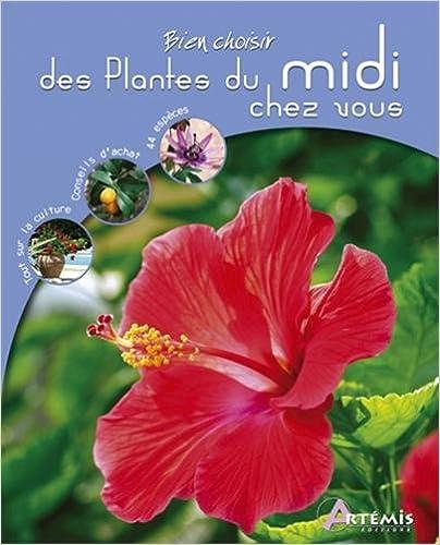 Livre Des Plantes du Midi Chez Vous pdf ebook