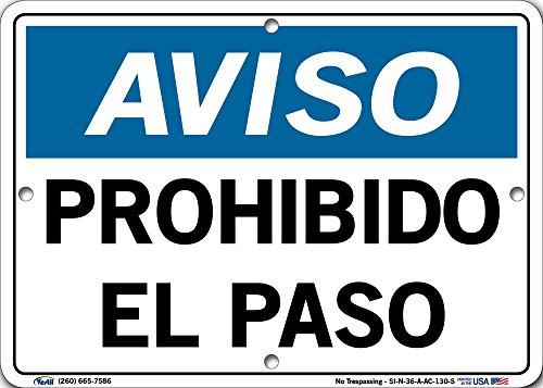 Cartel con mensaje en inglés'Vestil Spain Notice SI-N-36, No Trespassing, PROHIBIDO EL PASO, (AC) Aluminio compuesto - 0.33...