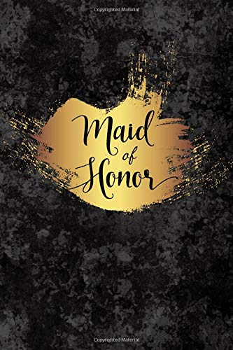 Maid Of Honor: Faux Gold and Black Marble Notebook - Small Blank Lined Journal, Keepsake Diary for Wedding Party Ideas, Journaling and Notes