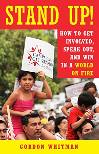 [B.o.o.k] Stand Up!: How to Get Involved, Speak Out, and Win in a World on Fire<br />DOC