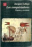 Los conquistadores : figuras y escrituras
