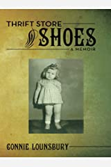 Thrift Store Shoes: A Memoir Kindle Edition