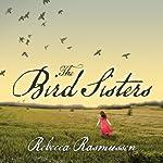 The Bird Sisters | Rebecca Rasmussen