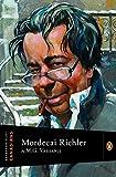 Extraordinary Canadians: Mordecai Richler: A Penguin Lives Biography