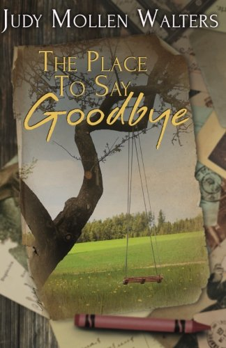 The Place To Say Goodbye