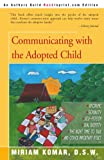 Communicating with the Adopted Child, Miriam Komar, 059509127X