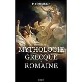 Mythologie grecque et romaine (French Edition)
