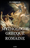 Mythologie grecque et romaine (French Edition)