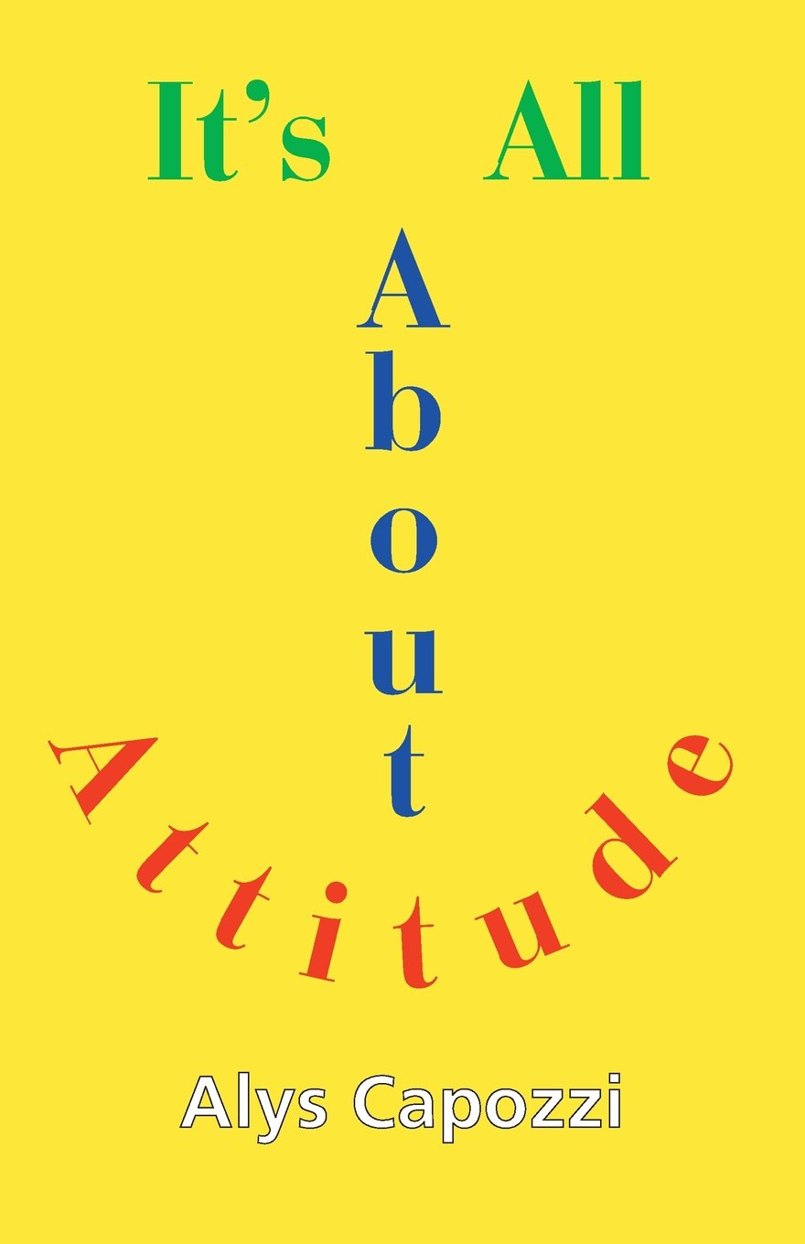 It's All about Attitude: Finding the Strength to Survive pdf epub