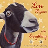 Love Rhymes with Everything: Animal ruminations through poetry & paintings