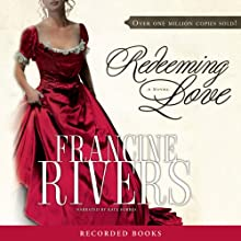 Redeeming Love  Audiobook by Francine Rivers Narrated by Kate Forbes