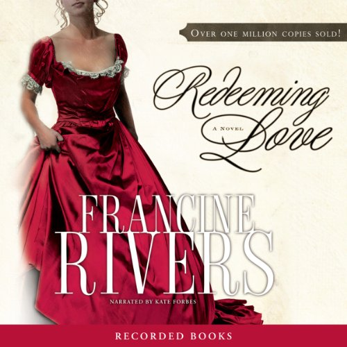 Redeeming Love Audiobook [Free Download by Trial] thumbnail