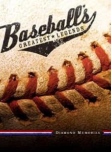 Baseball's Greatest Legends - Diamond Memories