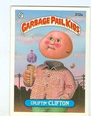 Amazon Com Upliftin Clifton Trading Card Sticker Garbage Pail Kids Topps 1986 212a Entertainment Collectibles