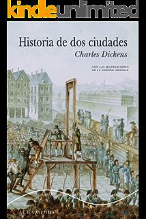 Historia de dos ciudades eBook: Dickens, Charles: Amazon.es: Tienda Kindle