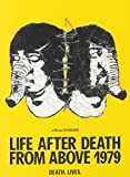 Life After Death From Above 1979