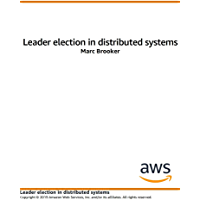 Leader Election in Distributed Systems (English Edition)