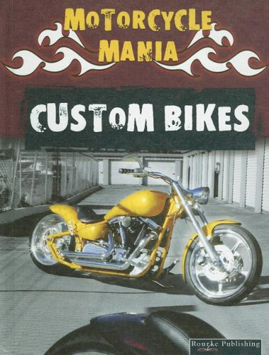 Download Custom Bikes (Motorcycle Mania) pdf