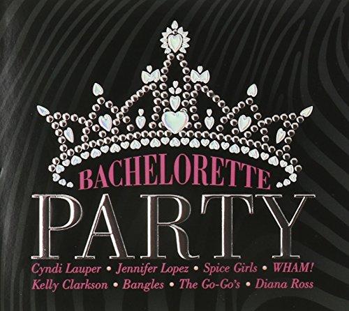 Bachelorette Party (Bachelorette Party Music Cd)