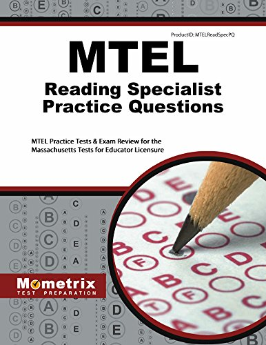 MTEL Reading Specialist Practice Questions: MTEL Practice Tests & Exam Review for the Massachusetts Tests for Educator Licensure