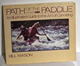 The Path of the Paddle, Bill Mason, 0770600247