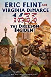 1635: The Dreeson Incident   [1635 THE DREESON INCIDENT] [Mass Market Paperback]