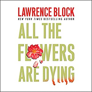 All the Flowers are Dying Audiobook