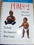 Pdms-2 Examiner's Manual