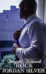 Vengeful Husbands Book 1 Rock