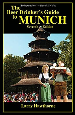 The Beer Drinker's Guide to Munich