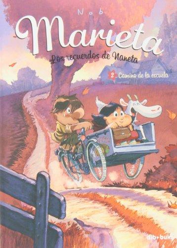 Descargar Libro Marieta 2. Camino De La Escuela Bruno Chevrier