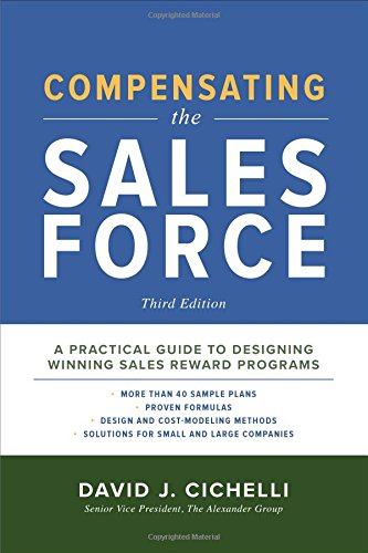 es Force, Third Edition: A Practical Guide to Designing Winning Sales Reward Programs ()