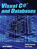 Visual C# and Databases - 2019 Edition: A